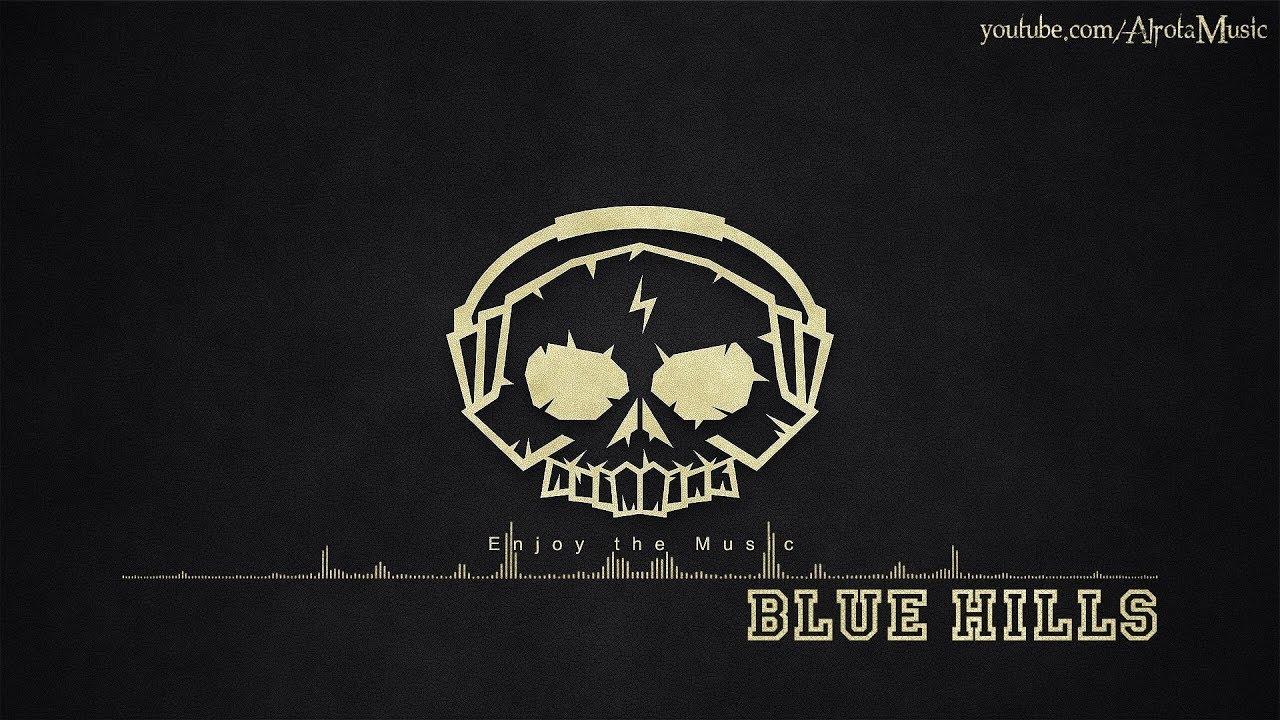 Blue Hills by Yellowbase - [Beats Music]