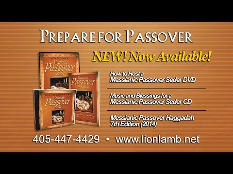 How to Host a Messianic Passover Seder