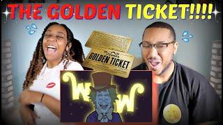 "MeatCanyon ""I've Got A Golden Ticket"" REACTION!!!"
