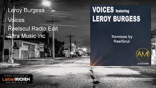 Leroy Burgess - Voices (Reelsoul Radio Edit)