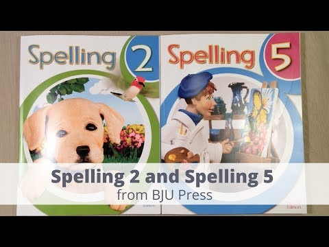Spelling 2 and Spelling 5 from BJU Press