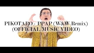 PIKOTARO - PPAP (Pen Pineapple Apple Pen) (W&W Remix)