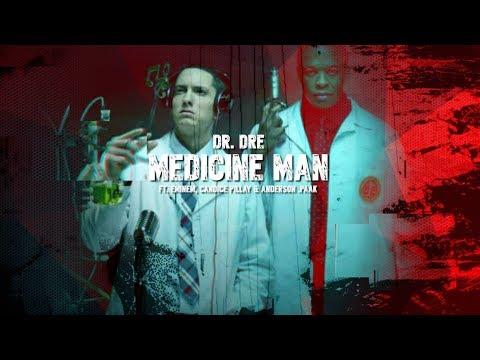 Dr. Dre - Medicine Man (Ft. Eminem, Candice Pillay & Anderson .Paak)