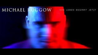 MICHAEL ROGGOW - DAS LEBEN BEGINNT JETZT (OFFICIAL MUSIC VIDEO) 2021
