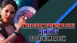 INSTAGRAM TRENDING BEAT    CHATAL BAND    TEENMAR BEAT    REMIX BY DJ SAI KUMAR BSK
