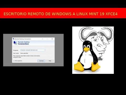 ESCRITORIO REMOTO DE WINDOWS A LINUX MINT 19 XFCE4