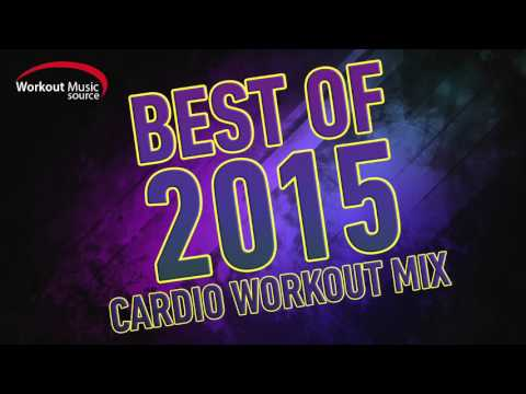 Workout Music Source // 32 Count Best of 2015 Cardio Workout