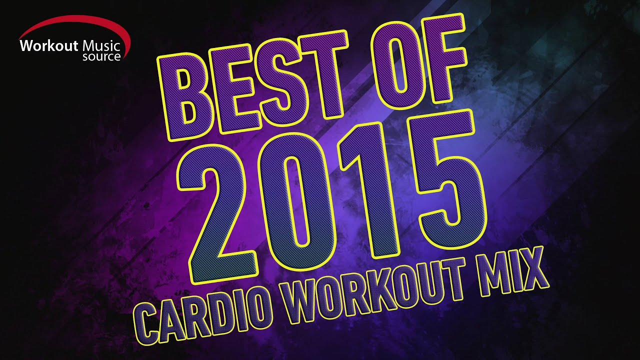 Workout music source 32 count best of 2015 cardio workout mix 132 bpm youtube