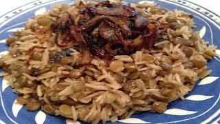 Lentils & Rice, A Classic Lebanese Dish -  طريقة تحضير مجدرة الأرز او المدردرة  - Mujadara