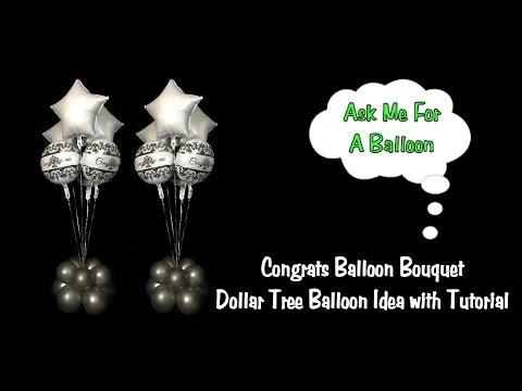 Congrats Balloon Bouquet - Dollar Tree Balloons
