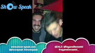Rayane Bensetti adore Show Speak !!