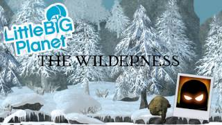 Download Little Big Planet Music - The Wilderness MP3 song and Music Video