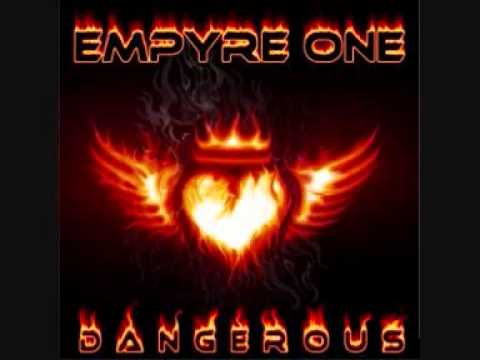 Empyre One - Dangerous (DJ Gollum Remix) HQ