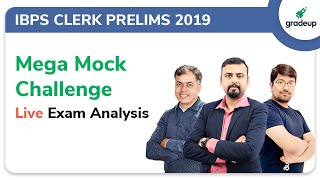 IBPS Clerk Prelims 2019 All India Mock (4th Dec-5th Dec 2019): Live Video Analysis