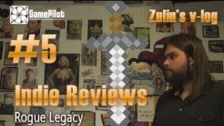 �������� ���� Zulin`s v-log: indie reviews - Rogue Legacy. Выпуск 5. ������