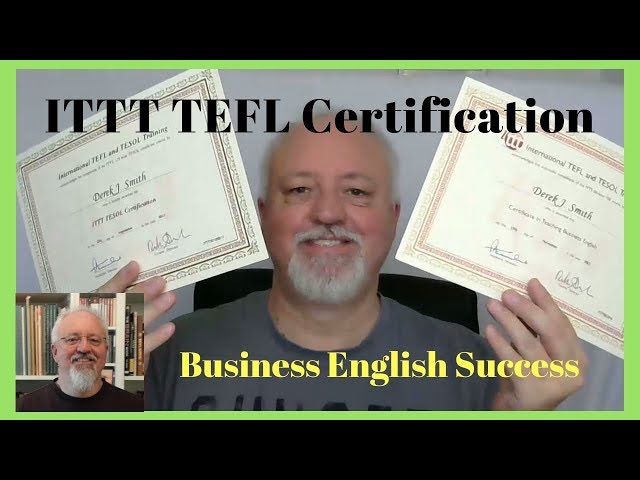 ITTT TEFL Certification - Where To Get Your TEFL Certificate - Business English Success