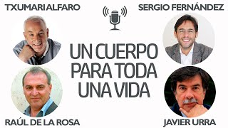 """42 Txumari Alfaro: """"Un cuerpo para toda una vida"""" Raúl de la Rosa,  Cubeiro, Urra y Vilaseca"""