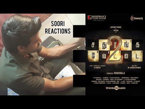 Soori reactions on Sathuranka Vettai 2...