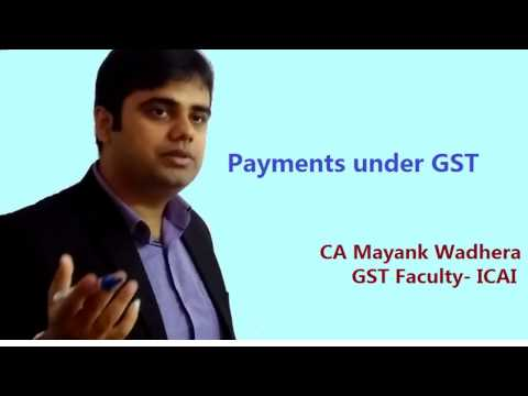 All about Payments under GST India