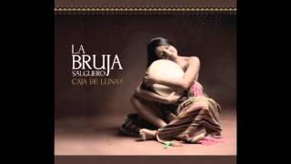 La Bruja Salguero -  Y voy cantando al andar (Héctor Negro - Carmen Guzmán)