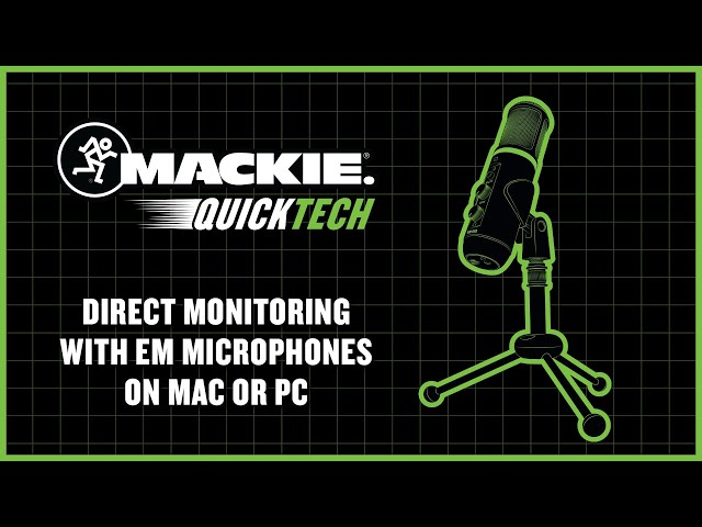 Direct Monitoring with EleMent Microphones on Mac or PC - QuickTech