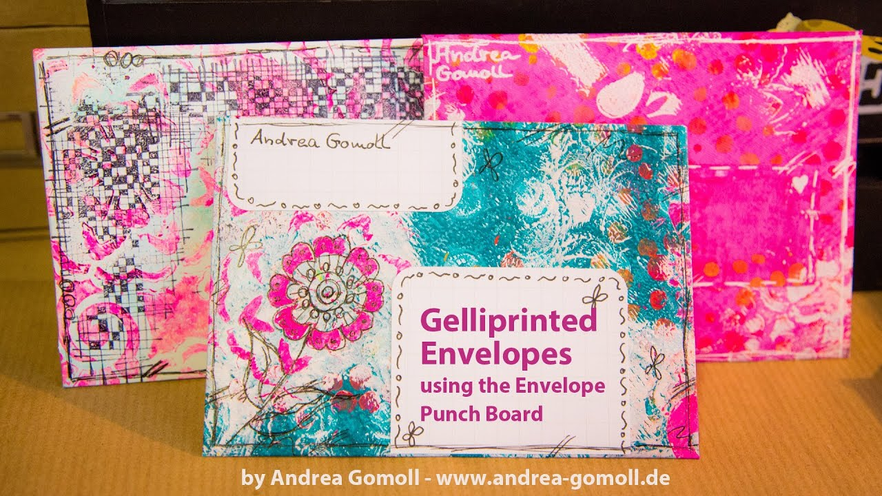 Andrea Gomoll Gelliprinted Mail Art Envelopes You