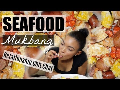 SEAFOOD MUKBANG  RELATIONSHIP CHIT CHAT WHATS THE TEA SIS!   Brittany Daniel