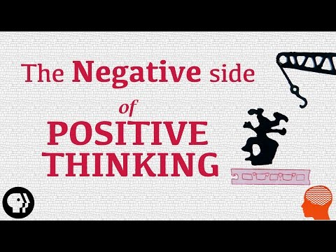 The Negative Side of Positive Thinking