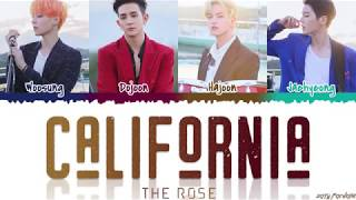 Gambar cover The Rose (더 로즈) - 'CALIFORNIA' Lyrics [Color Coded_Han_Rom_Eng]