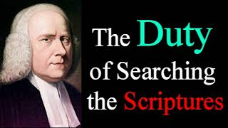 The Duty of Searching the Scriptures - George Whitefield Audio Sermons