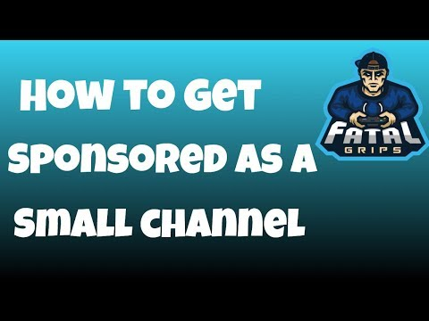 How To Get Sponsored As A Small YouTube Gaming Channel | Get Sponsored In 2019!