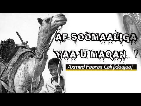 Af-Soomaaliga Yaa u Maqan oo badbaadinaya Hadiiba dadkiisa Liideen