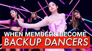 KPOP - When the Other Members Become BACKUP DANCERS
