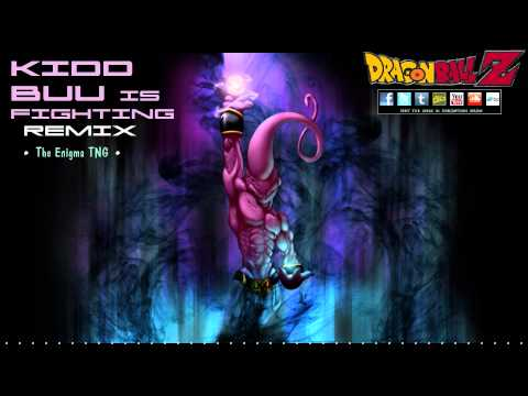 Dragon Ball Z - Kid Buu is Fighting Remix (The Enigma TNG)