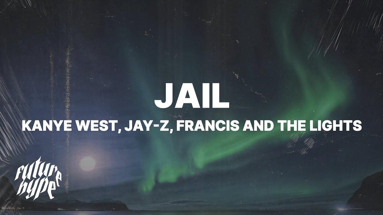 Download Kanye West - Jail (Lyrics) ft. JAY-Z & Francis and the Lights
