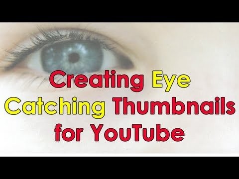 Creating Eye-Catching Thumbnails for YouTube