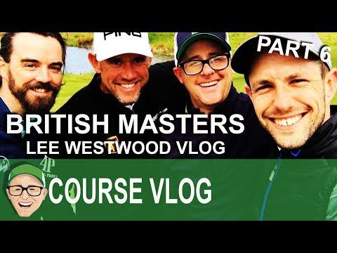 British Masters Lee Westwood Part 6