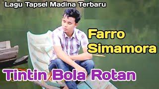 TINTIN BOLA ROTAN Voc Farro Simamora By Namiro Production Padangsidimpuan Lagu Tapsel Terbaru