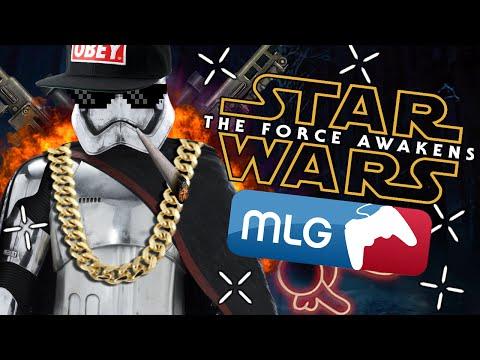 MLG STAR WARS THE FORCE AWAKENS
