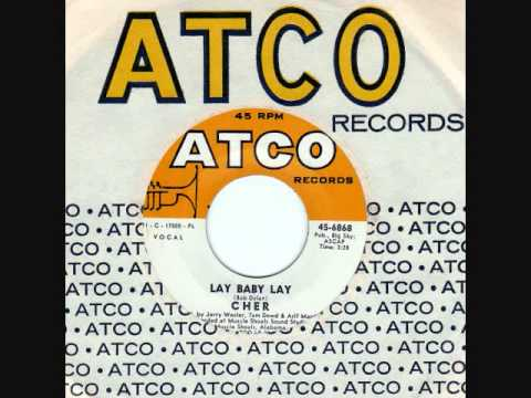 CHER sings a little BOB DYLAN...  LAY BABY LAY on Atco from 1972 (Answer Record, too)