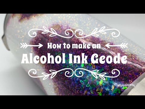 How to make an Alcohol Ink Geode Tumbler
