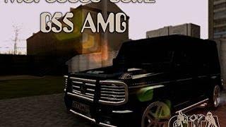 Mercedes-Benz G55 AMG | #66 Обзоры на моды в GTA SA