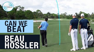 BEAU HOSSLER - Can We Beat A TOUR PRO | ME AND MY GOLF