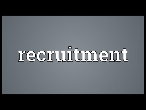 Recruitment Meaning