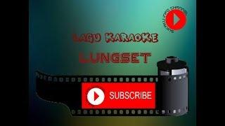karaoke lungset - nella kharisma