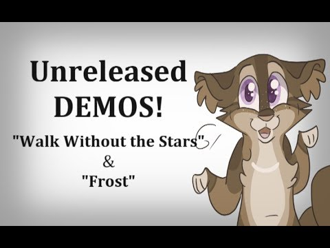 "FIRST Versions of  ""Walk Without the Stars"" & ""Frost"" (Original Warrior Cat Songs)"