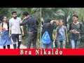 B R A Nikaldo Prank On Sexy Girls [[ Prank in india]] By BAGnan bANGLA