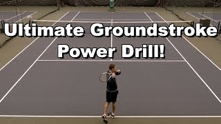 Ultimate Groundstroke Power Drill - Forehand Tennis Lesson - Power Instruction