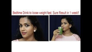 Lose 2 - 3 Kgs in a week drinking this Miracle Drink!!!
