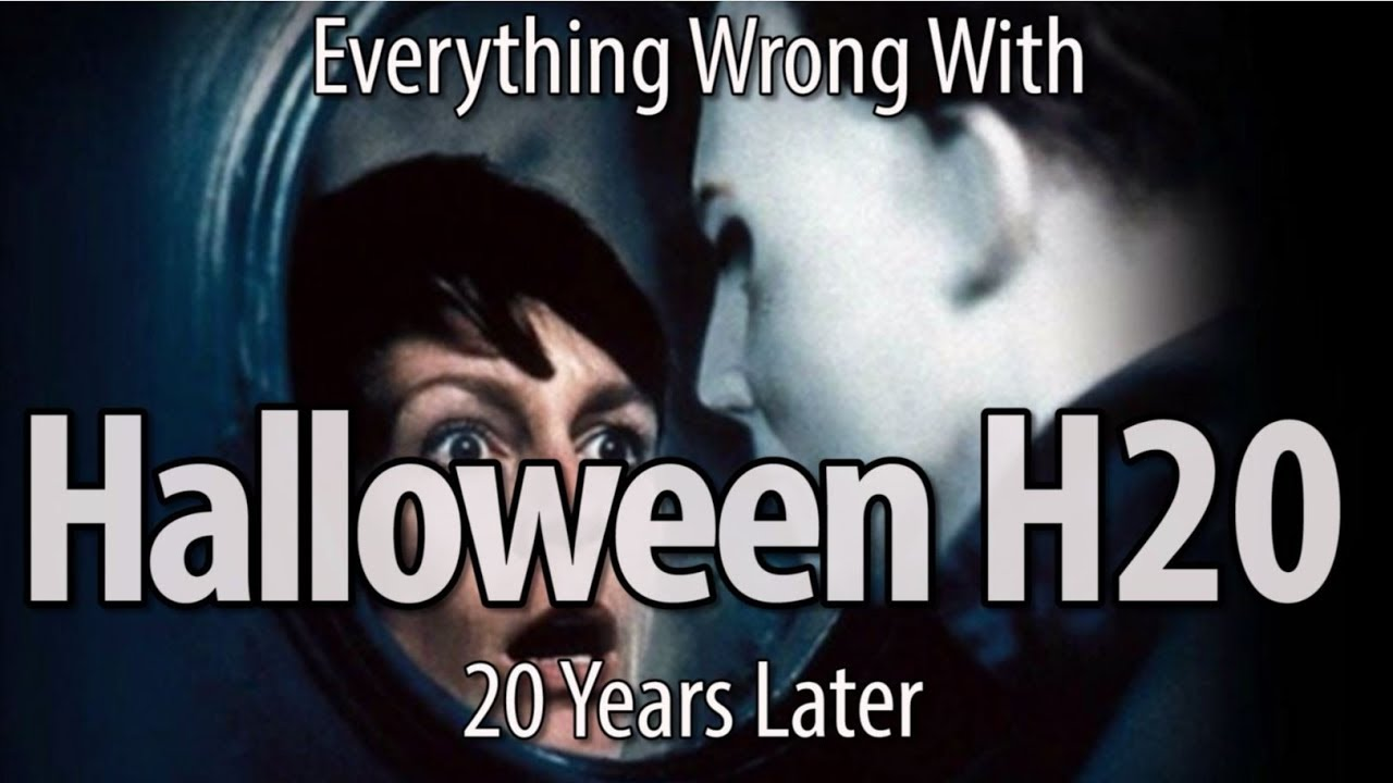 everything-wrong-with-halloween-h20-20-years-later